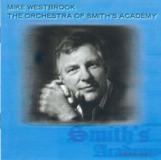 Mike Westbrook: The Orchestra Of Smith's Academy - CD