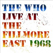 The Who: Live at the Fillmore (50th Anniversary Edition) - Plak
