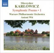Warsaw Philharmonic Orchestra: Karlowicz, M.: Symphonic Poems, Vol. 1  - Stanislaw I Anna Oswiecimowie / Rapsodia Litewska / Epizod Na Maskaradzie - CD