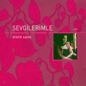 Sezen Aksu: Sevgilerimle - CD