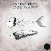 Snarky Puppy: Immigrance - Plak