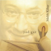 Melih Kibar: Yadigar - CD
