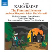 George Vass: Kakabadse: The Phantom Listeners - Arabian Rhapsody Suite - The Mermaid - CD
