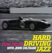 Cecil Taylor: Hard Driving - CD