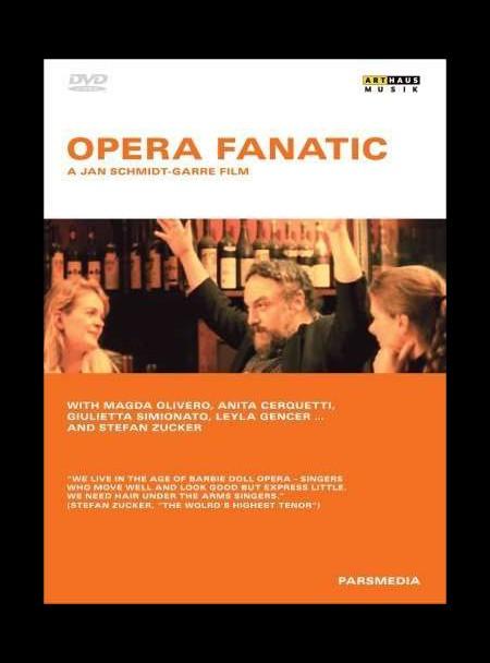 Opera Fanatic - A Jan Schmidt-Garre Film - DVD