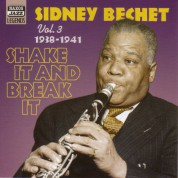 Bechet, Sidney: Shake It And Break It (1938-1941) - CD