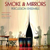 Smoke & Mirrors Percussion Ensemble: Smoke & Mirrors - Plak