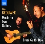 Brasil Guitar Duo: Brouwer: Music for Two Guitars - CD