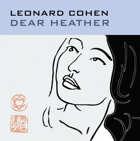 Leonard Cohen: Dear Heather - Plak