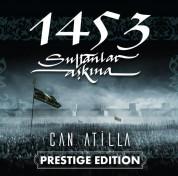 Can Atilla: 1453 Sultanlar Aşkına (Prestige Edition) - Plak