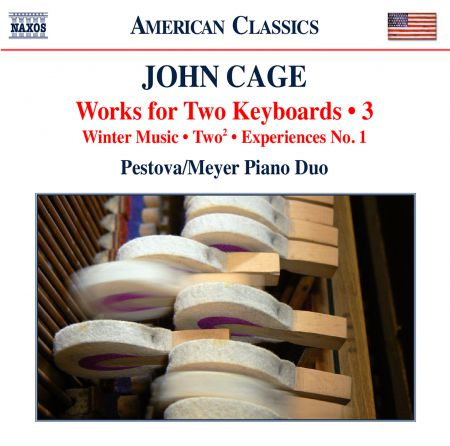 Pascal Meyer, Xenia Pestova: Cage: Works for 2 Keyboards, Vol. 3 - CD