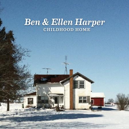 Ben Harper, Ellen Harper: Childhood Home - CD