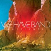 We Have Band: Movements - Plak