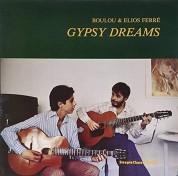 Boulou Ferré, Elios Ferré: Gypsy Dreams - Plak