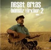 Neşet Ertaş: Ölümsüz Türküler 2 (1999) - Plak