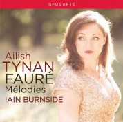 Ailish Tynan, Iain Burnside: Faure Mélodies - CD