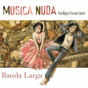 Musica Nuda: Banda Larga - CD