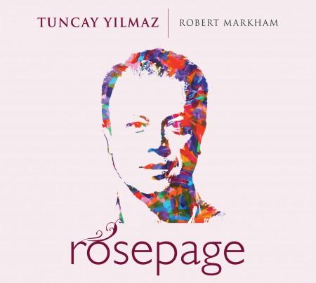 Tuncay Yılmaz: Rosepage - CD