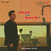 Chet Baker Sextet: Chet Is Back - Plak