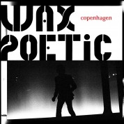 Wax Poetic: Copenhagen - CD