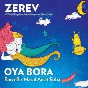 Oya Bora: Bana Bir Masal Anlat Baba - CD