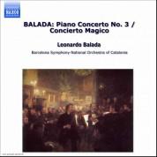 Balada: Piano Concerto No. 3 / Concierto Magico - CD