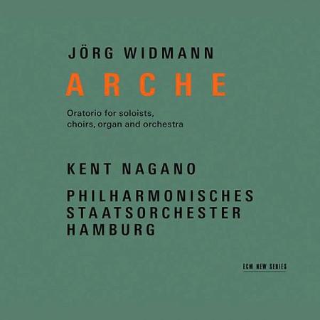 Kent Nagano, Hamburg State Philharmonic Orchestra: Jörg Widmann: Arche - CD
