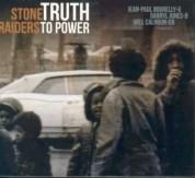 Stone Raiders: Truth to Power - CD