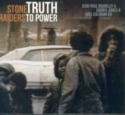 Stone Raiders: Truth to Power - CD