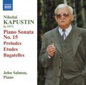 John Salmon: Kapustin: Piano Sonata No. 15 / Preludes / Etudes / Bagatelles - CD