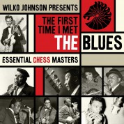 Wilko Johnson, Çeşitli Sanatçılar: First Time I Met The Blues: Chess Blues - CD