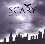 Çeşitli Sanatçılar: Scary Masterpieces - Music by Grieg, Liszt, Dvorak, Franck, Ducas, Saint-Saens - CD