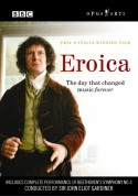 Beethoven: Eroica - The day that changed music forever - DVD
