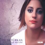 Dilek Türkan: Aşk Mevsimi - CD