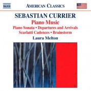 Laura Melton: Currier: Piano Music - CD