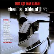 Çeşitli Sanatçılar: That Cat Was Clean! The Mod Side Of Jazz - Plak