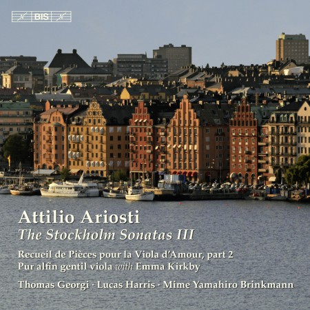 Thomas Georgi, Lucas Harris, Mime Yamahiro Brinkmann, Emma Kirkby: Ariosti: The Stockholm Sonatas, Vol. 3 - CD