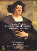 Jordi Savall, Hespèrion XXI, La Capella Reial de Catalunya, Montserrat Figueras: Christophorus Columbus - Paraisos Perdidos - SACD
