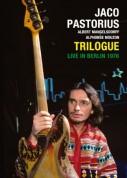 Jaco Pastorius: Trilogue - DVD