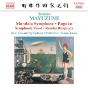 Mayuzumi: Bugaku / Mandala Symphony / Rumba Rhapsody - CD