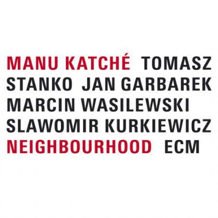 Manu Katché: Neighbourhood - CD