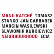 Manu Katché: Neighbourhood - CD