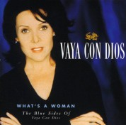 Vaya Con Dios: What's A Woman (The Blues Side) - CD