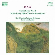 David Lloyd-Jones: Bax: Symphony No. 1 / In the Faery Hills / Garden of Fand - CD