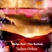 Burhan Öcal: Sultan Orhan - CD