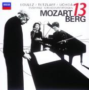 Christian Tetzlaff, Ensemble Intercontemporain, Mitsuko Uchida, Pierre Boulez: Mozart/ Berg: Serenade in B flat, K.361