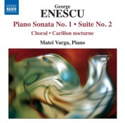 Matei Varga: Enescu: Piano Sonata No. 1 - Suite No. 2 - CD
