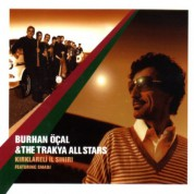 Burhan Öcal, The Trakya All Stars: Kırklareli İl Sınırı - CD