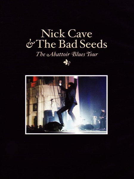 Nick Cave and the Bad Seeds: The Abattoir Blues Tour - DVD