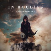 In Hoodies: A Lunar Manoeuvre - CD